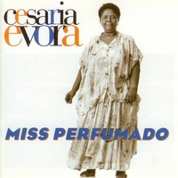 Evora, Cesaria: Miss perfumado