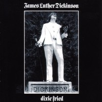 Dickinson, James Luther: Dixie Fried