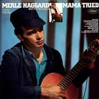 Haggard, Merle: Mama Tried