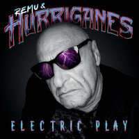 Remu & Hurriganes: Electric Play