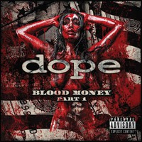 Dope: Blood money