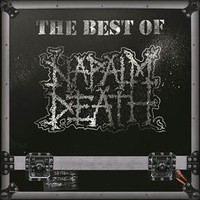 Napalm Death: The Best Of Napalm Death