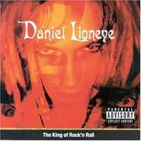 Daniel Lioneye: King of rock'n'roll