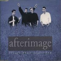 Afterimage: Closer than yesterday