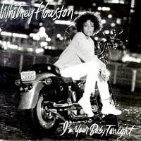 Houston, Whitney: I'm your baby tonight