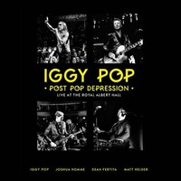 Pop, Iggy : Post Pop Depression: Live At the Royal Albert Hall
