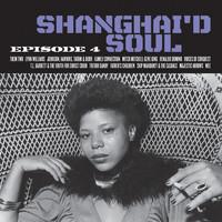 V/A: Shanghai'd soul: episode 4