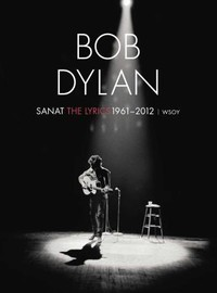 Dylan, Bob: Sanat 1961-2012
