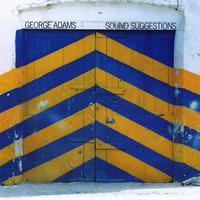 Adams, George: Sound Suggestions