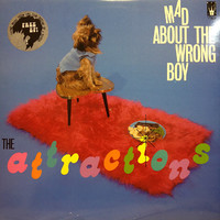 Attractions: Mad About The Wrong Boy + Theme Music From The Film-Outline Of A Hairdo 7""