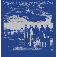 Wigwam: Live music from the twilight zone