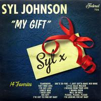 Johnson, Syl: My gift