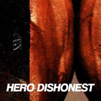 Hero Dishonest : Liha ja teräs