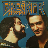 Brecker Brothers: Don't Stop The Music