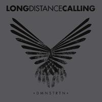 Long Distance Calling: DMNSTRTN