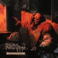 Mors Principium Est: Embers of a dying world