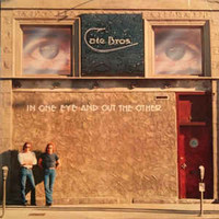 Cate Bros.: In One Eye And Out The Other