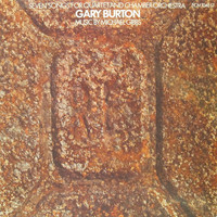 Burton, Gary: Seven Songs For Quartet And Chamber Orchestra