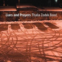 Zedek, Thalia: Liars & Prayers