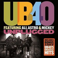 UB40: Unplugged (featuring ali, astro & mickey