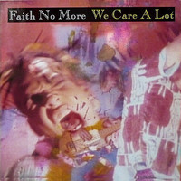 Faith No More: We Care A Lot