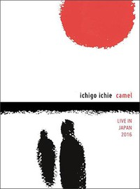 Camel: Ichigo Ichie