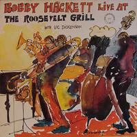 Hackett, Bobby: Live At Roosevelt Grill