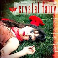 Crystal Fairy: Crystal Fairy