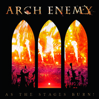 Arch Enemy : As The Stages Burn!