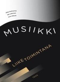 Nikula, Jone: Musiikki liiketoimintana