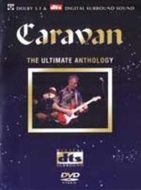 Caravan: The Ultimate Anthology