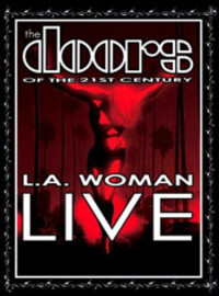 Doors Of The 21st Century: La woman live
