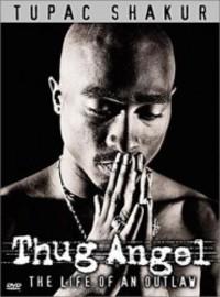 2pac: Thug angel