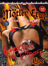 Motley Crue: Lewd, crued & tattooed live