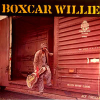 Boxcar Willie: Boxcar Willie