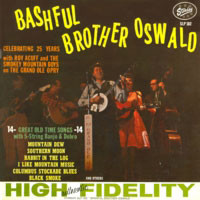 Brother Oswald: Celebrating 25 Years With Roy Acuff And The Smokey Mountain Boys On The Grand Ole Opry