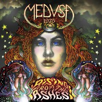 Medusa1975: Rising From The Ashes