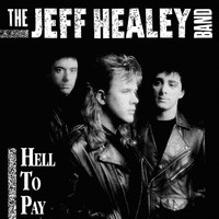 Healey, Jeff: Hell to pay