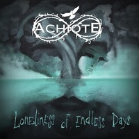 Achiote: Loneliness of Endless Days