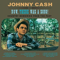 Cash, Johnny: Now, There Was A Song!