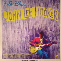 Hooker, John Lee: Folk Blues