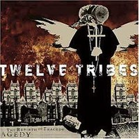 Twelve Tribes: The rebirth of tragedy