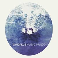 Raul Mannola & Vandalus: Nuevo Mundo