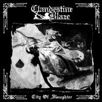 Clandestine Blaze: City of Slaughter