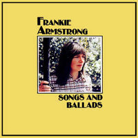Armstrong, Frankie: Songs And Ballads