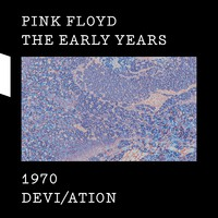 Pink Floyd: Early years - 1970 Devi/ation