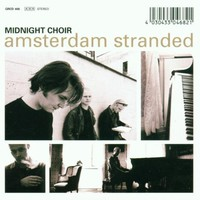 Midnight Choir: Amsterdam stranded collector's edition