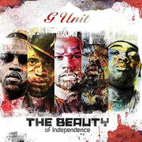 G Unit: Beauty of Independence