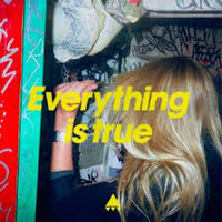 AV AV AV: Everything Is True
