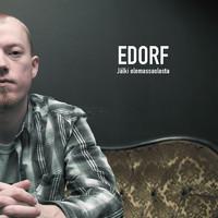 Edorf: Jälki olemassaolosta